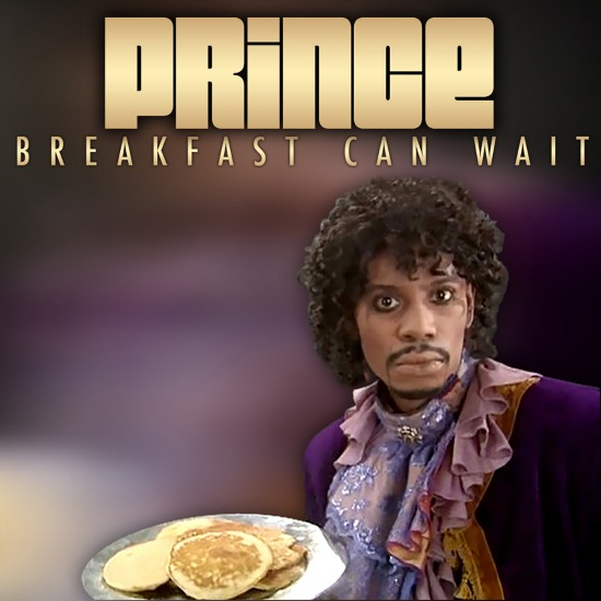 Breakfast Can Wait Prince Cover - P - 2013.jpg